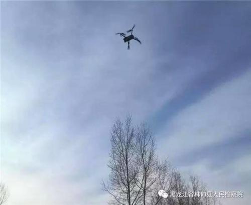 """林甸县检察院:""""无人机""""首次试飞助力检察办案"""